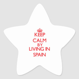 Keep Calm by living in Spain Star Sticker