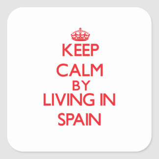 Keep Calm by living in Spain Stickers