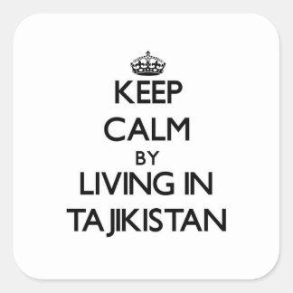Keep Calm by Living in Tajikistan Square Sticker