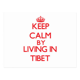 Keep Calm by living in Tibet Postcard