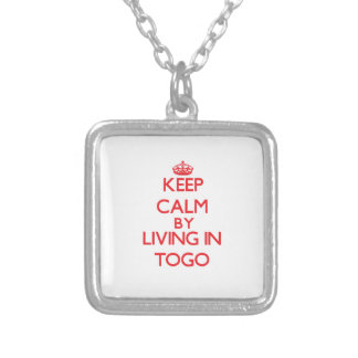 Keep Calm by living in Togo Custom Necklace