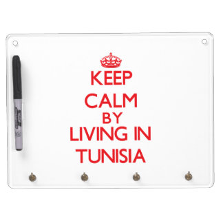 Keep Calm by living in Tunisia Dry Erase Board With Keychain Holder