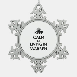 Keep Calm by Living in Warren Snowflake Pewter Christmas Ornament