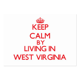 Keep Calm by living in West Virginia Business Card Template
