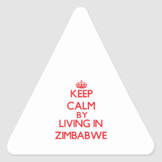 Keep Calm by living in Zimbabwe Triangle Sticker