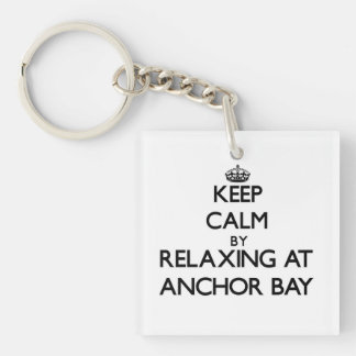 Keep calm by relaxing at Anchor Bay California Single-Sided Square Acrylic Keychain