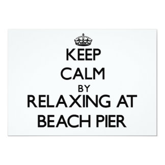Keep calm by relaxing at Beach Pier New Jersey 5x7 Paper Invitation Card