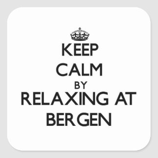 Keep calm by relaxing at Bergen New Jersey Sticker