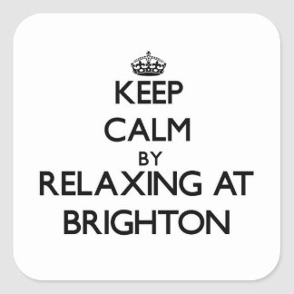 Keep calm by relaxing at Brighton New Jersey Stickers