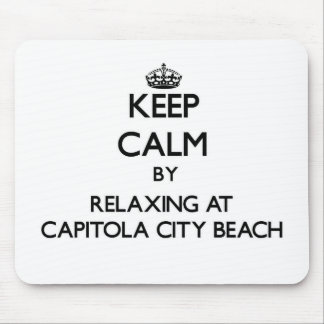 Keep calm by relaxing at Capitola City Beach Calif Mouse Pad