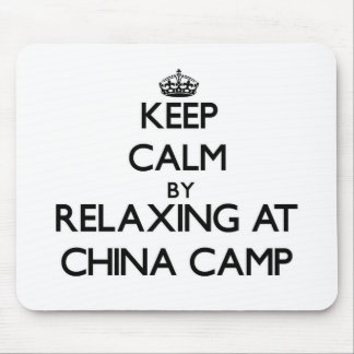Keep calm by relaxing at China Camp California Mouse Pads