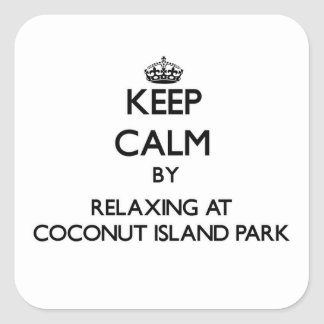 Keep calm by relaxing at Coconut Island Park Hawai Square Sticker