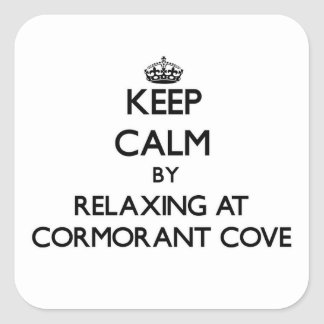 Keep calm by relaxing at Cormorant Cove Washington Square Sticker