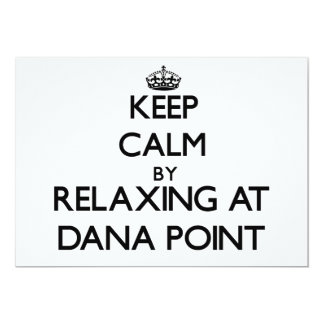 Keep calm by relaxing at Dana Point California Personalized Invitation