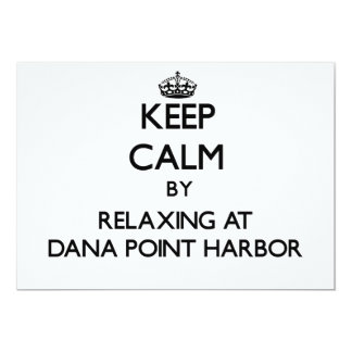 Keep calm by relaxing at Dana Point Harbor Califor Personalized Announcements