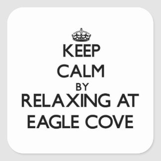 Keep calm by relaxing at Eagle Cove Washington Square Sticker