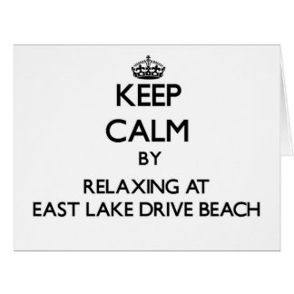 Keep calm by relaxing at East Lake Drive Beach New Greeting Card