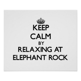 Keep calm by relaxing at Elephant Rock Massachuset Poster