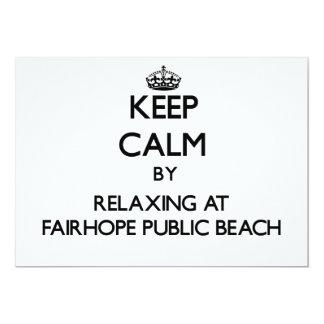 """Keep calm by relaxing at Fairhope Public Beach Ala 5"""" X 7"""" Invitation Card"""
