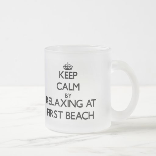 Keep calm by relaxing at First Beach Guam Mugs