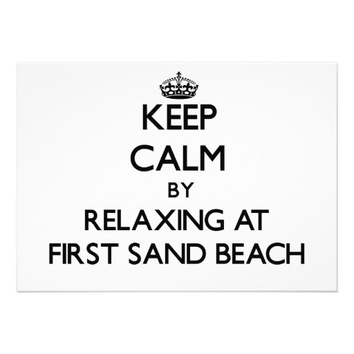Keep calm by relaxing at First Sand Beach Michigan Announcements