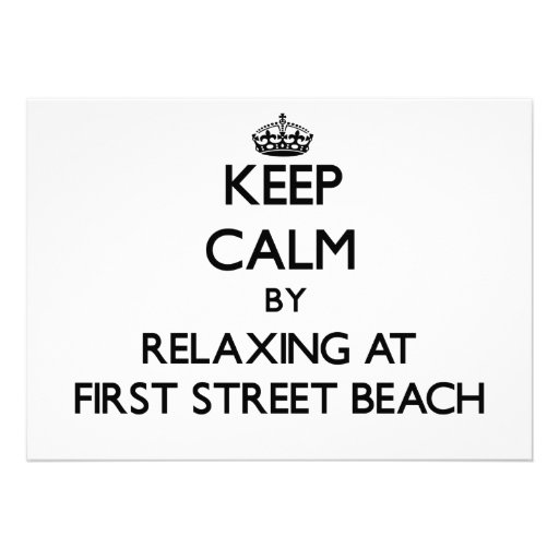 Keep calm by relaxing at First Street Beach Michig Personalized Invitations