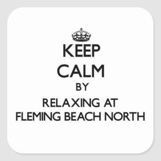 Keep calm by relaxing at Fleming Beach North Hawai Square Sticker