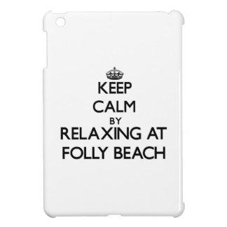 Keep calm by relaxing at Folly Beach South Carolin Case For The iPad Mini