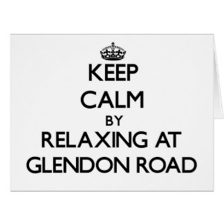 Keep calm by relaxing at Glendon Road Massachusett Large Greeting Card