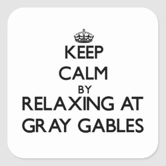Keep calm by relaxing at Gray Gables Massachusetts Stickers