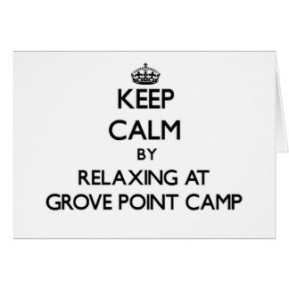 Keep calm by relaxing at Grove Point Camp Maryland Stationery Note Card