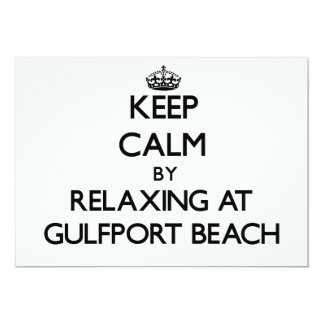 Keep calm by relaxing at Gulfport Beach Mississipp Custom Announcement