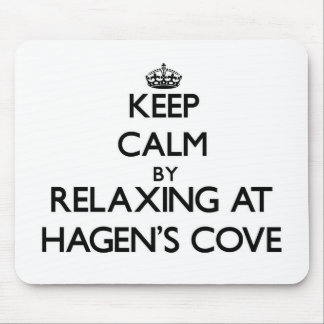 Keep calm by relaxing at Hagen'S Cove Florida Mouse Pad