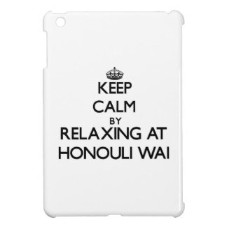 Keep calm by relaxing at Honouli Wai Hawaii Case For The iPad Mini