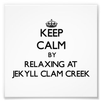 Keep calm by relaxing at Jekyll Clam Creek Georgia Photo Art