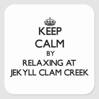 Keep calm by relaxing at Jekyll Clam Creek Georgia Stickers