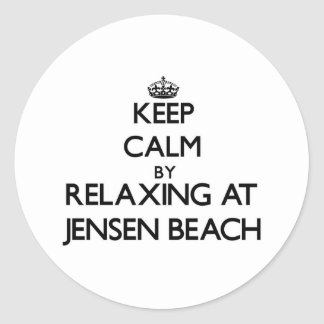 Keep calm by relaxing at Jensen Beach Florida Stickers