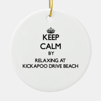 Keep calm by relaxing at Kickapoo Drive Beach Wisc Christmas Ornaments