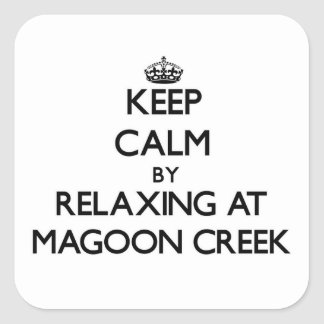 Keep calm by relaxing at Magoon Creek Michigan Stickers