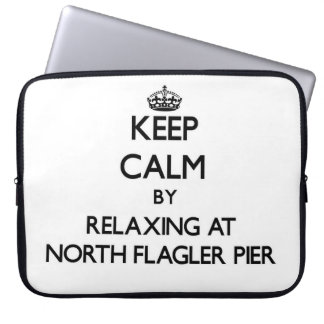 Keep calm by relaxing at North Flagler Pier Florid Laptop Sleeve