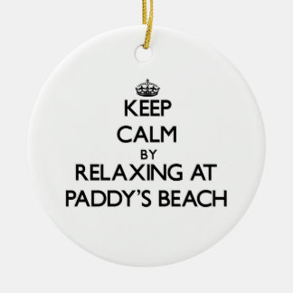 Keep calm by relaxing at Paddy'S Beach Rhode Islan Ornaments