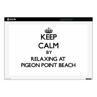 "Keep calm by relaxing at Pigeon Point Beach Califo Skins For 17"" Laptops"