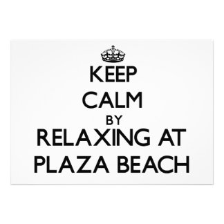 Keep calm by relaxing at Plaza Beach New York Custom Announcement