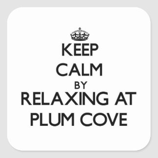 Keep calm by relaxing at Plum Cove Massachusetts Square Sticker