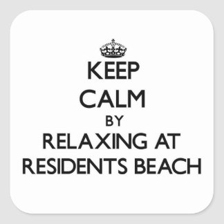 Keep calm by relaxing at Residents Beach Massachus Square Sticker