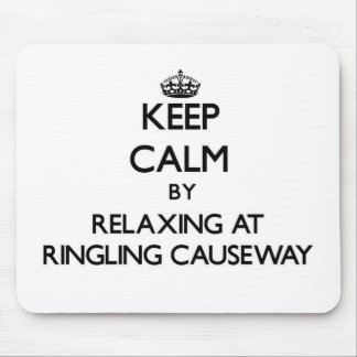 Keep calm by relaxing at Ringling Causeway Florida Mouse Pads