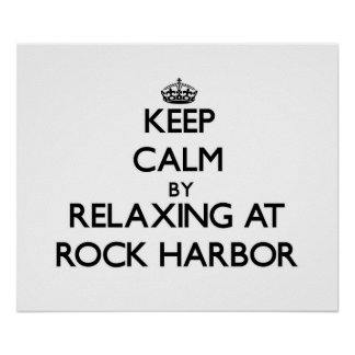 Keep calm by relaxing at Rock Harbor Massachusetts Poster