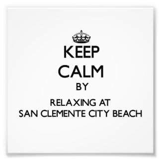 Keep calm by relaxing at San Clemente City Beach C Photograph