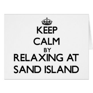 Keep calm by relaxing at Sand Island Hawaii Large Greeting Card