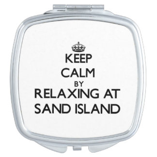 Keep calm by relaxing at Sand Island Hawaii Makeup Mirrors